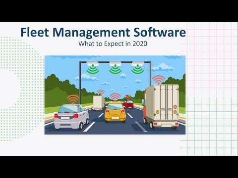 Fleet Management Software: (What to Expect in 2020)
