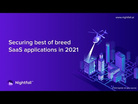 Securing Best of Breed SaaS Applications in 2021 - Highlight 1